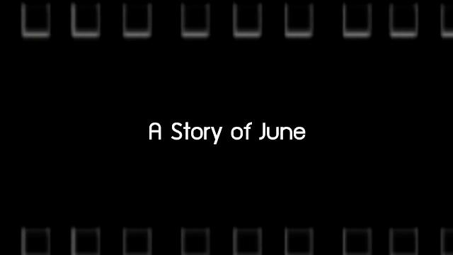 Talk to Films หนังเล่าเรื่อง - A Story of June