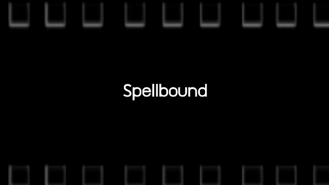 Talk to Films หนังเล่าเรื่อง - Spellbound