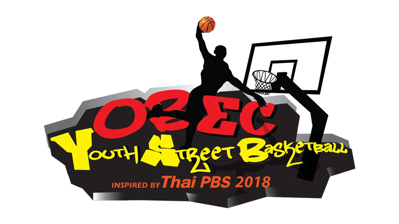 OBEC Sports Inspired by Thai PBS 2018 - OBEC Youth Street Basketball Inspired by Thai PBS 2018