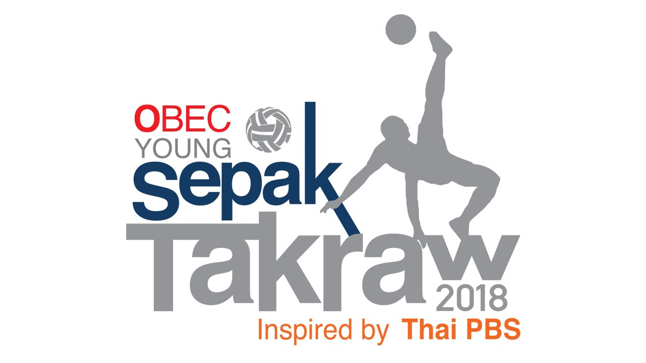 OBEC Sports Inspired by Thai PBS 2018 - OBEC Young Sepak Takraw Inspired by Thai PBS 2018