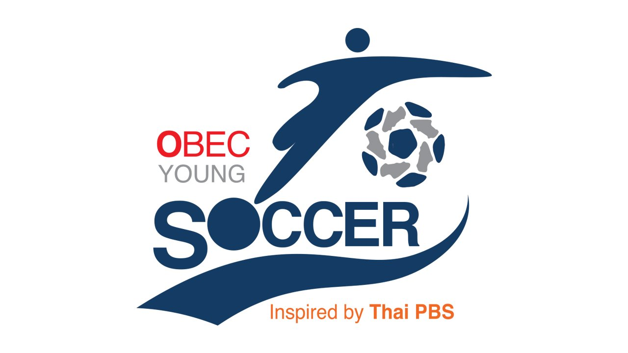 OBEC Sports Inspired by Thai PBS 2018 - OBEC Young Soccer Inspired by Thai PBS 2018​