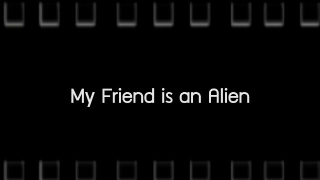Talk to Films หนังเล่าเรื่อง - My Friend is an Alien / Good