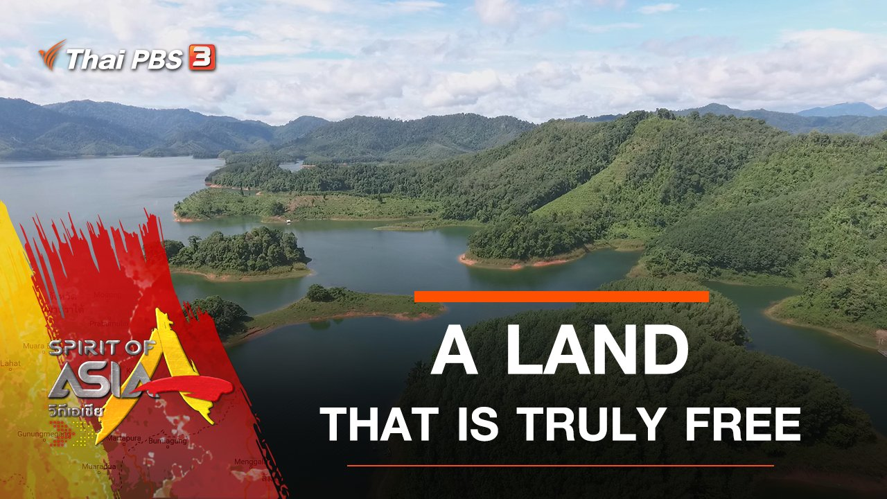 Spirit of Asia - A LAND THAT IS TRULY FREE