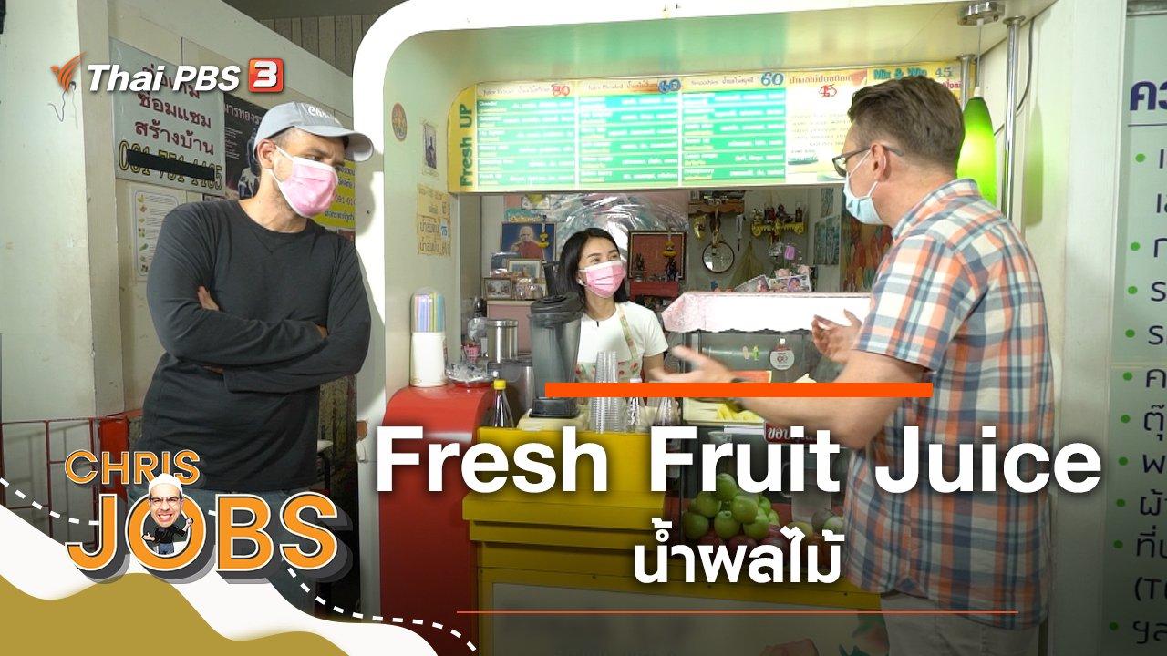 Chris Jobs - Fresh Fruit Juice
