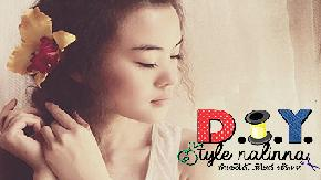 "D.I.Y. Style Nalinna - ""Everything design to be me"""