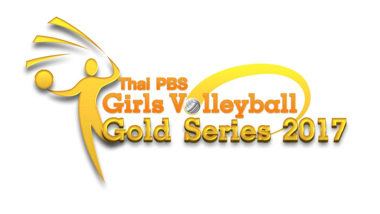 Thai PBS Girls Volleyball Gold Series 2017