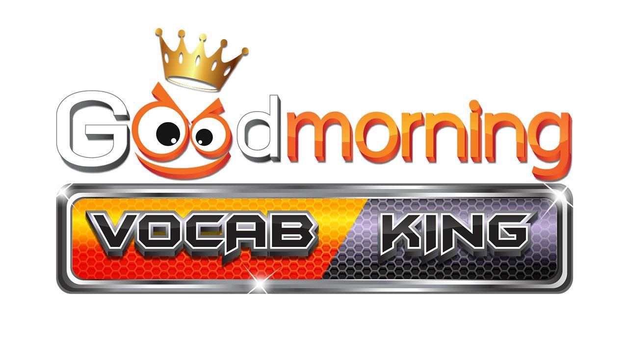 Good morning Vocab King - กรุงเทพคริสเตียน พกความรู้มาลุ้นเงินรางวัล
